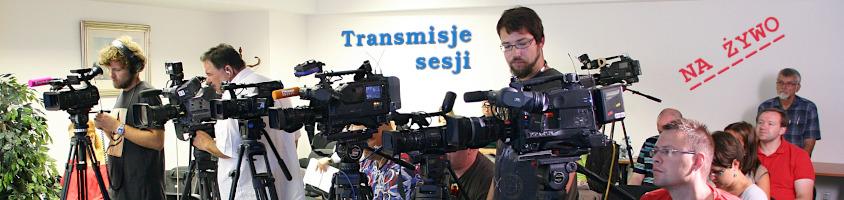 Transmisje sesji Zduńska Wola